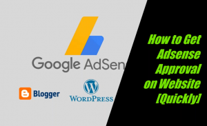 How to Get Adsense Approval on Website
